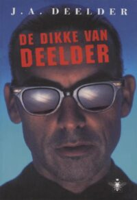 De dikke van Deelder J.A. Deelder