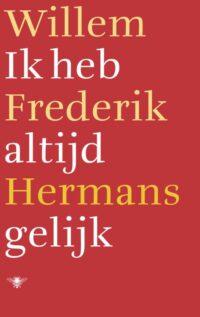 Ik heb altijd gelijk Willem Frederik Hermans