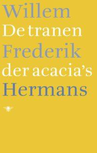 De tranen der acacia's Willem Frederik Hermans