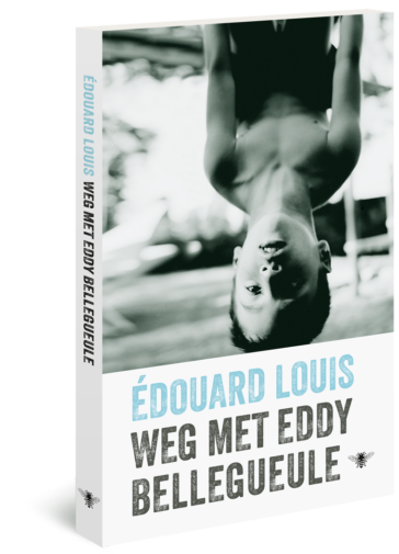 Weg met Eddy Bellegueule