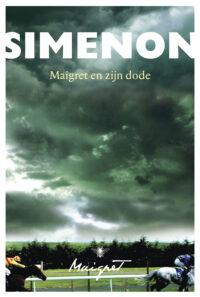 Maigret en zijn dode Georges Simenon