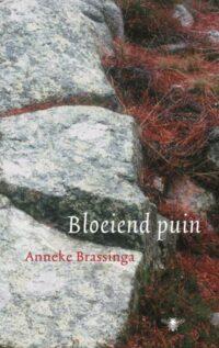 Bloeiend puin Anneke Brassinga