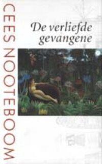 De verliefde gevangene Cees Nooteboom