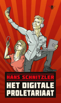 Het digitale proletariaat Hans Schnitzler