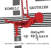 Dansen op spijkers – Luisterboek Gerrit Komrij