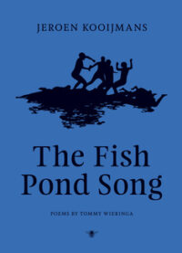 The Fish Pond Song Tommy Wieringa
