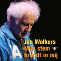 Mijn stem brandt in mij Jan Wolkers