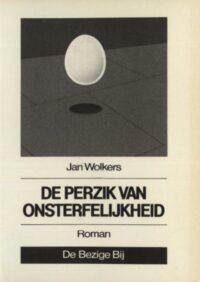 De perzik van onsterfelijkheid Jan Wolkers