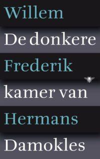 De donkere kamer van Damokles Willem Frederik Hermans
