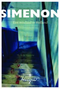 Een misdaad in Holland Georges Simenon